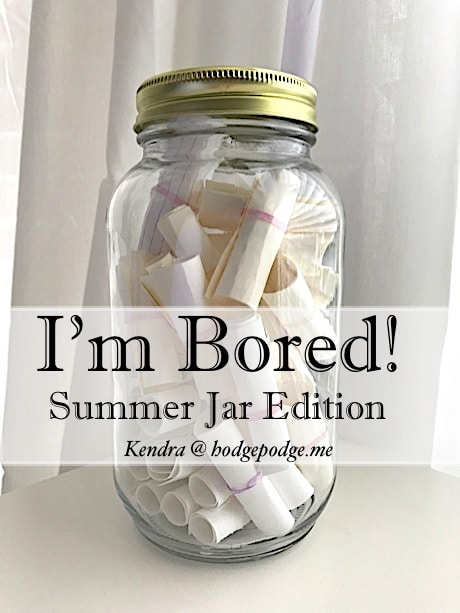 I'm Bored Jar Summer Edition - Great boredom buster ideas for all ages