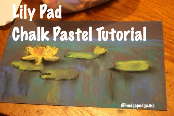 Lily Pad: A Pastels Tutorial