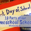 10 Parts of Our Homeschool Schedule at Hodgepodge