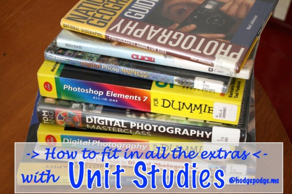 How to Fit in All the Extras with Unit Studies