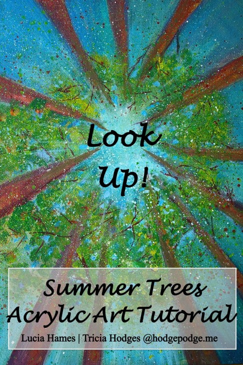 Look Up! Summer Trees Acrylic Art Tutorial