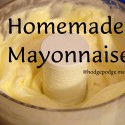 Homemade mayonnaise recipe www.hodgepodge.me