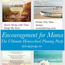 Encouragement for Mama at The Ultimate Homeschool Pinning Party