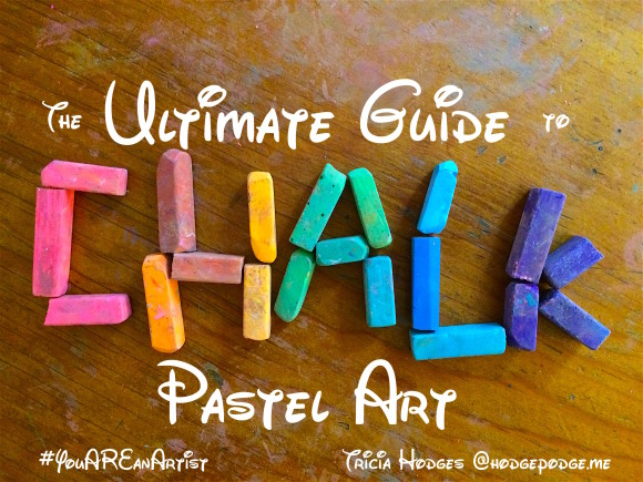 The Ultimate Guide to Chalk Pastel Art for ALL Ages